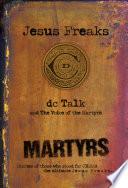 Jesus Freaks  Martyrs