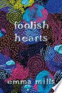 Foolish Hearts Book PDF