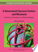 E Government Success Factors and Measures  Theories  Concepts  and Methodologies