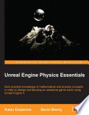 Unreal Engine Physics Essentials