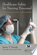 Healthcare Safety for Nursing Personnel