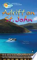 Adrift on St  John