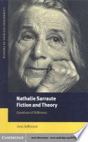 Nathalie Sarraute, Fiction and Theory