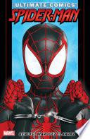 Ultimate Comics Spider Man by Brian Michael Bendis Vol  3