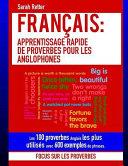 Francais  Apprentissage Rapide de Proverbes Pour les Anglophones
