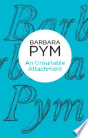 An Unsuitable Attachment by Barbara Pym