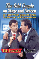 The Odd Couple on Stage and Screen