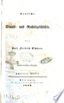 Deutsche Staats  und Rechtsgeschichte von Karl Friedrich Eichhorn