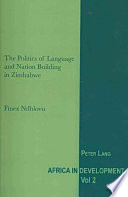 The Politics of Language and Nation Building in Zimbabwe