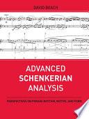 Advanced Schenkerian Analysis