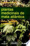Plantas medicinais de Mata Atlântica