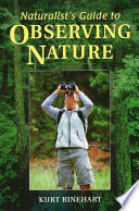 Naturalist s Guide to Observing Nature