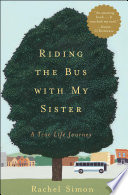 "Riding The Bus With My Sister : disabled sibling: ""read this book...."