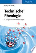 Technische Rheologie in Beispielen und Berechnungen