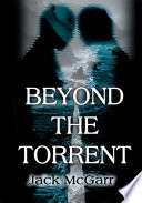 Beyond the Torrent