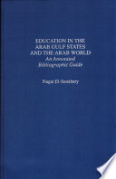 Education in the Arab Gulf States and the Arab World