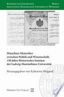 Münchner Historiker zwischen Politik und Wissenschaft