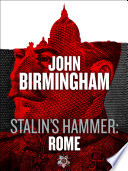 Stalin s Hammer  Rome  An Axis of Time Novella
