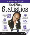 Head First Statistics : that made histograms, probability distributions, and...