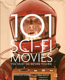 101 Sci-Fi Movies You Must See Before You Die Delos Or Your Ming From Your Morlock If