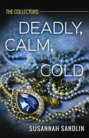 Deadly  Calm  and Cold