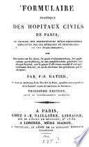 Formulaire pratique des hopitaux civils de Paris