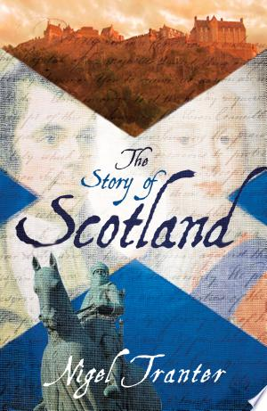 The Story of Scotland - ISBN:9781906476687