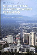 Metropolitan Transportation Planning: New Advances, Approaches, and Best Practices
