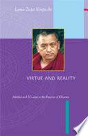 Virtue & Reality : cause of enlightenment, anger into patience, and...