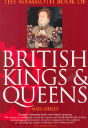 The Mammoth Book of British Kings   Queens