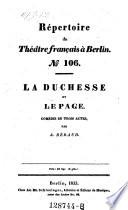 La duchesse et le page, comedie en 3 actes