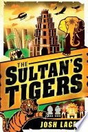 The Sultan s Tigers