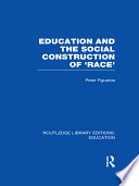 Education and the Social Construction of  race