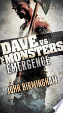 Emergence  Dave vs  the Monsters