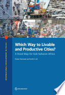 Which Way to Livable and Productive Cities?