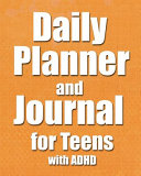 Daily Planner And Journal For Teens With Adhd