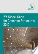 Fib Model Code For Concrete Structures 2010 book