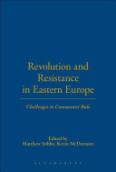 Revolution and Resistance in Eastern Europe