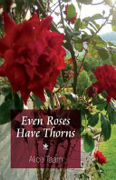 Even Roses Have Thorns