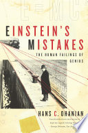 Einstein s Mistakes  The Human Failings of Genius