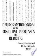 Neuropsychological and Cognitive Processes in Reading