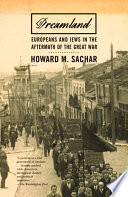 Dreamland Europeans and Jews in the Aftermath of the Great War