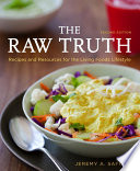 The Raw Truth  2nd Edition