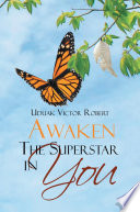 Awaken The Superstar in You