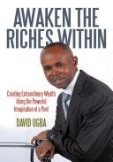 Awaken the Riches Within
