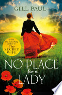 No Place For A Lady  A sweeping wartime romance full of courage and passion