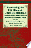 Recovering the U S  Hispanic Linguistic Heritage