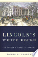 Lincoln s White House