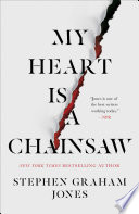 Book My Heart Is a Chainsaw
