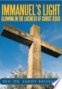 download ebook immanuel's light, glowing in the likeness of christ jesus pdf epub